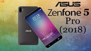 Asus Zenfone 5 Pro Introduction, First Look, Specs, Release Date, Price, Features, Camera, Concept