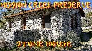 MISSION CREEK STONE HOUSE