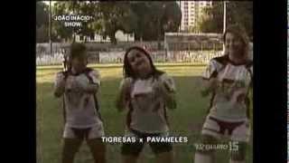 Mara Pavanelly e Pavanelly's Futebol Clube jogam com as Tigresas do João Inácio Show #MafiaFuracao
