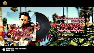 Tom Mountain & Nicco - Run it Back - Andy Harding Remix
