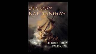 JESOSY KAPITENINAY → Telonohorefy Famonjena