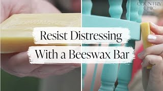 How to Distress Furniture with Resist Method | Beeswax Bar DIY Tutorial