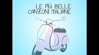 Le più belle canzoni italiane ( il meglio della musica italiana)