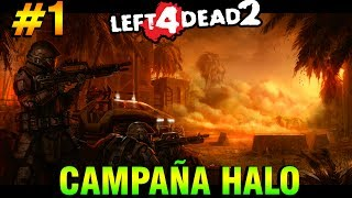 Left 4 Dead 2: CAMPAÑA DE HALO EN L4D2 | Mods de Los FLOOD | Parte #1