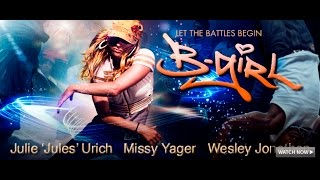 B-Girl - Full Movie