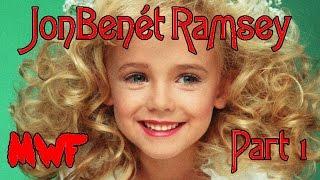 Murder With Friends - JonBenét Ramsey Murder Part 1 - The Background