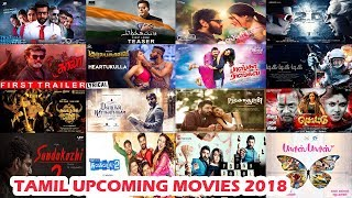 Completed 27 Tamil Upcoming Movies List With Release Date 2018 | The Topic