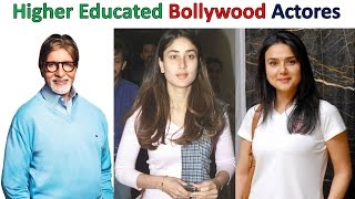 Top ( 8 ) Most Educated Actors in Bollywood