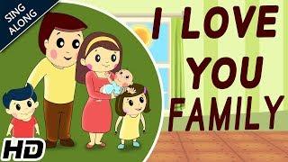 I LOVE YOU - FAMILY (HD) Sing Along Nursery Rhyme   Popular Kids Songs   Shemaroo Kids