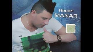 HOUARI MANAR 2014 - HOUWA LI PROVOKANI (officielle song)
