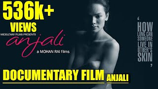 ANJALI || New  Nepali Documentary Film ||  Anjali Lama || First Transgender Model