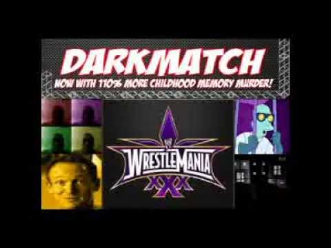 DarkMatch: WrestleMania XXX Review (4-7-2014) FIXED