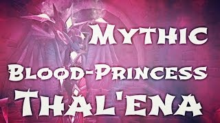 WoW Guide - Mythic Blood-Princess Thal'ena - Assault on Violet Hold