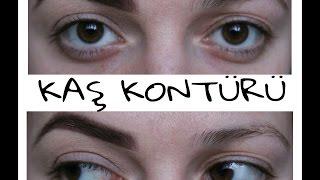 KAŞ KONTÜRÜ || EYEBROW CONTOURING