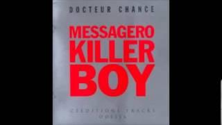 M.K.B Messagero Killer Boy - Docteur chance - 02 Docteur chance