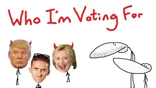 Who Am I Voting For? (Message to Casey Neistat)