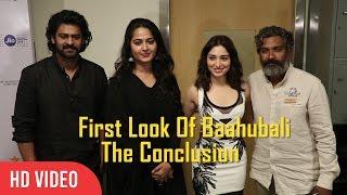 Baahubali 2 – The Conclusion First Look | 18th Jio Mami | Prabhas, S.S.Rajamouli, Anushka Shetty