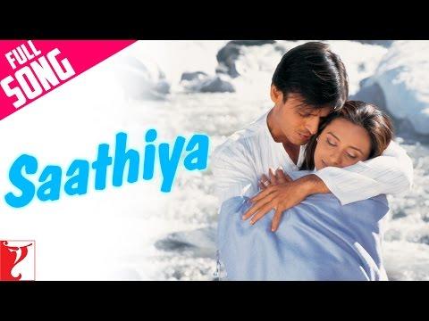 Xxx Mp4 Saathiya Full Title Song Vivek Oberoi Rani Mukerji Sonu Nigam 3gp Sex