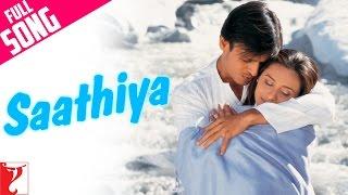 Saathiya - Full Title Song | Vivek Oberoi | Rani Mukerji | Sonu Nigam | A. R. Rahman