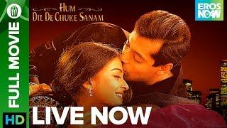 Hum Dil De Chuke Sanam | Full Movie LIVE on Eros Now | Salman Khan, Aishwarya Rai & Ajay Devgn