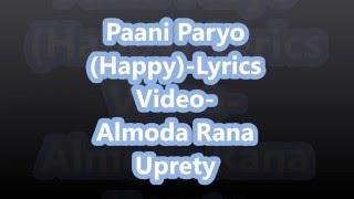 FUNTASTIC (PANI PARYO) OFFICIAL LYRICS VIDEO - ALMODA RANA UPRETY