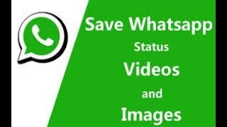 How How to download whatsapp status video and images