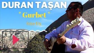 Duran TAŞAN - Gurbet  2016 HD Video Klip