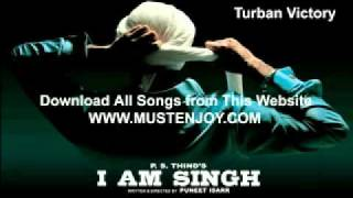 Turban Victory Song 2011 -  I am Singh -  Download All Songs ( www.Mustenjoy.com)