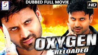 Oxygen Reloaded - Dubbed Full Movie | Hindi Movies 2017 Full Movie HD