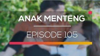 Anak Menteng - Episode 105