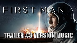 FIRST MAN Trailer 3 Music Version | Proper Movie Trailer Theme Song