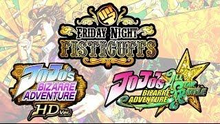 Friday Night Fisticuffs - Jojo's Bizarre Adventure HD & ASB