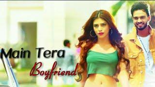 Main Tera Boyfriend Whatsapp Status | Na Na Na | Akh De Ishare Aatish | Love Status