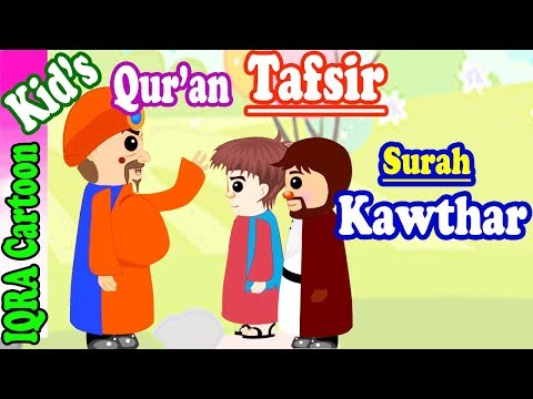 Surah Kawther  | Stories from the Quran Ep. 07 | Quran For Kids | Tafsir For Kids