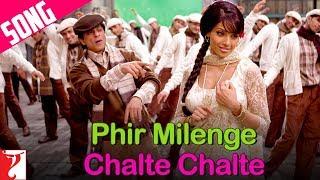 Phir Milenge Chalte Chalte Song | Rab Ne Bana Di Jodi | Shah Rukh Khan