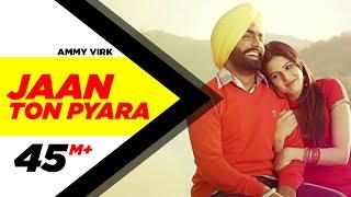 Jaan Ton Pyara Ardaas Happy Raikoti Ammy Virk