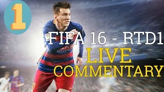 FIFA 16 Live Commentary Road To Division 1 Series S1E1 Real Madrid VS Barcelona