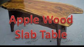 Making Live Edge Apple Slab Table