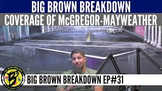 Brendan Schaub Gets Passionate About the Media's Coverage of Mayweather-McGregor