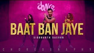 Baat Ban Jaye - Siddharth Basrur | FitDance Channel (Choreography) Dance Video