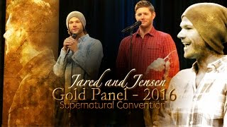 :. Jensen & Jared Gold Panel .: Supernatural Convention 2016