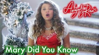 Mary Did You Know - 12 year old Aaliyah Rose