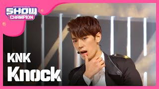 (Showchampion EP.176) KNK - Knock