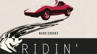 Manu Crook$ - Ridin' (Audio)