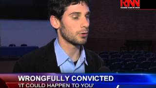 Wrongfully Convicted: 'It Could Happen To You'