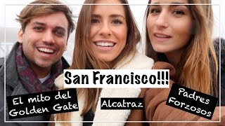 SAN FRANCISCO!!! ALCATRAZ, PADRES FORZOSOS, EXISTE EL GOLDEN GATE??? - Marta Carriedo Travels