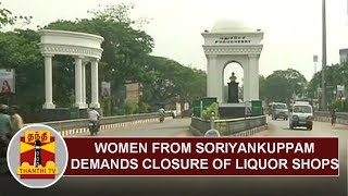 Women from Soriyankuppam demands closure of Liquor Shops & release of arrested protesters