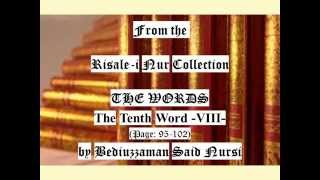 From the Risale-i Nur Collection, THE WORDS, The Tenth Word VIII , Page: 95-102 , by Said Nursi