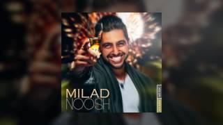Milad - Noosh OFFICIAL TRACK