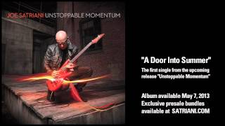 Joe Satriani  A Door Into Summer From New Album Unstoppable Momentum Available May 7 2013